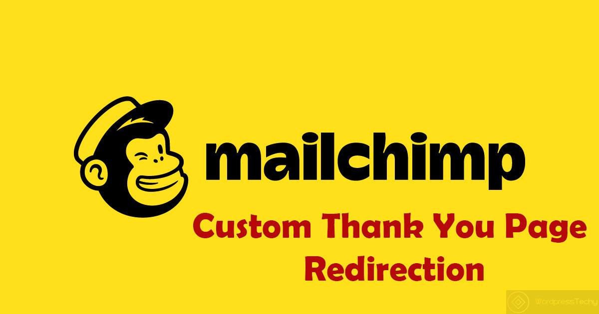 mailchimp custom thankyou page redirection